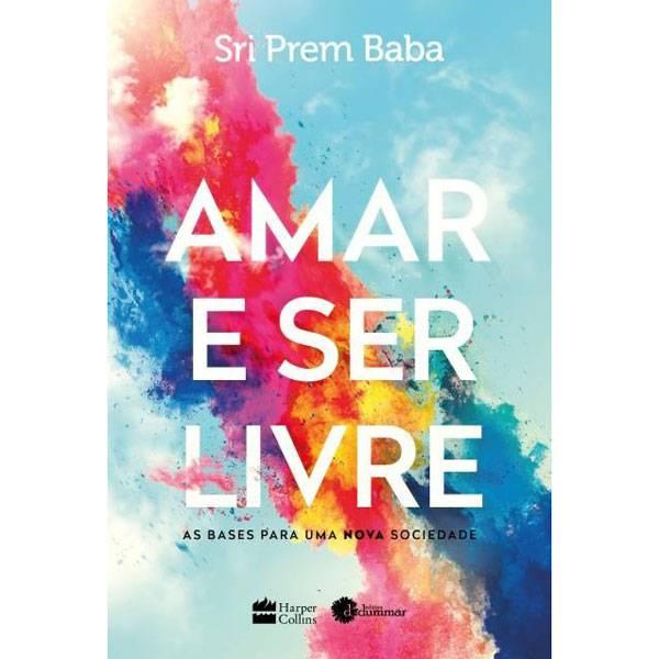 Livro: Amar e Ser Livre  Editora HarperCollins