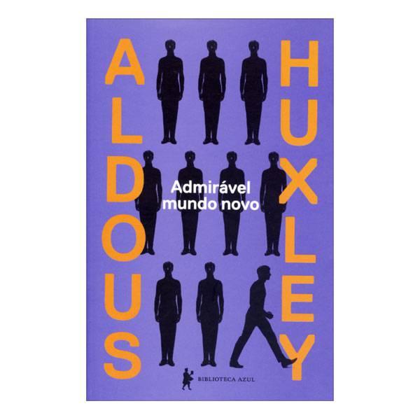 Livro: Admirável Mundo Novo - Biblioteca Azul 9788525056009
