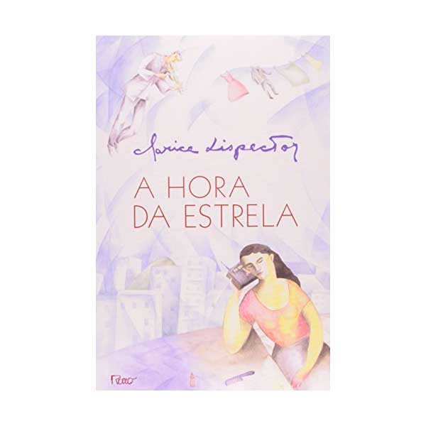Livro: A Hora da Estrela - Editora Rocco 9788532508126