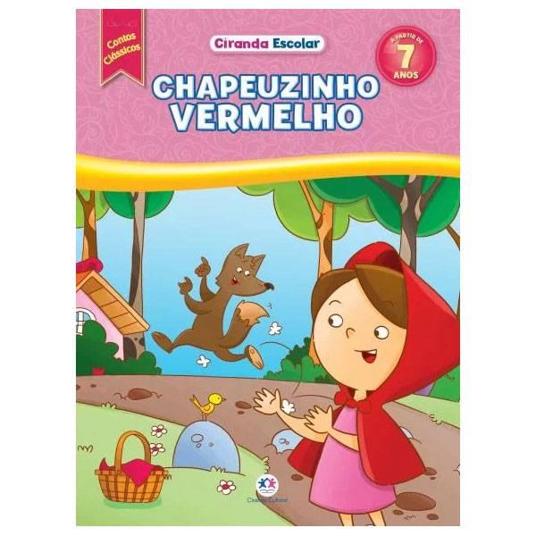Livro: Chapeuzinho Vermelho - Editora Ciranda Cultural 9788538069263